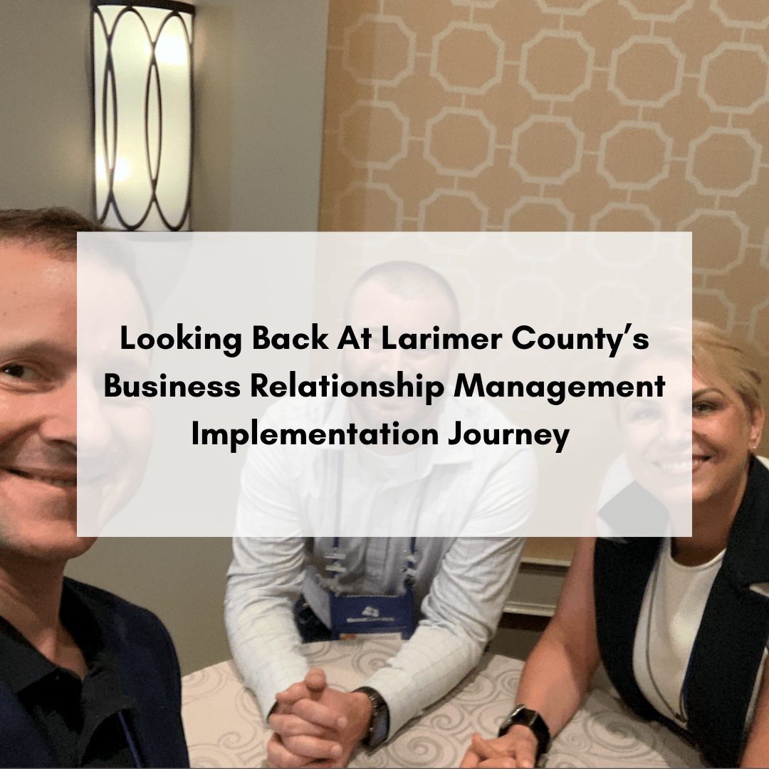 Looking Back At Larimer County's Business Relationship Management Implementation Journey