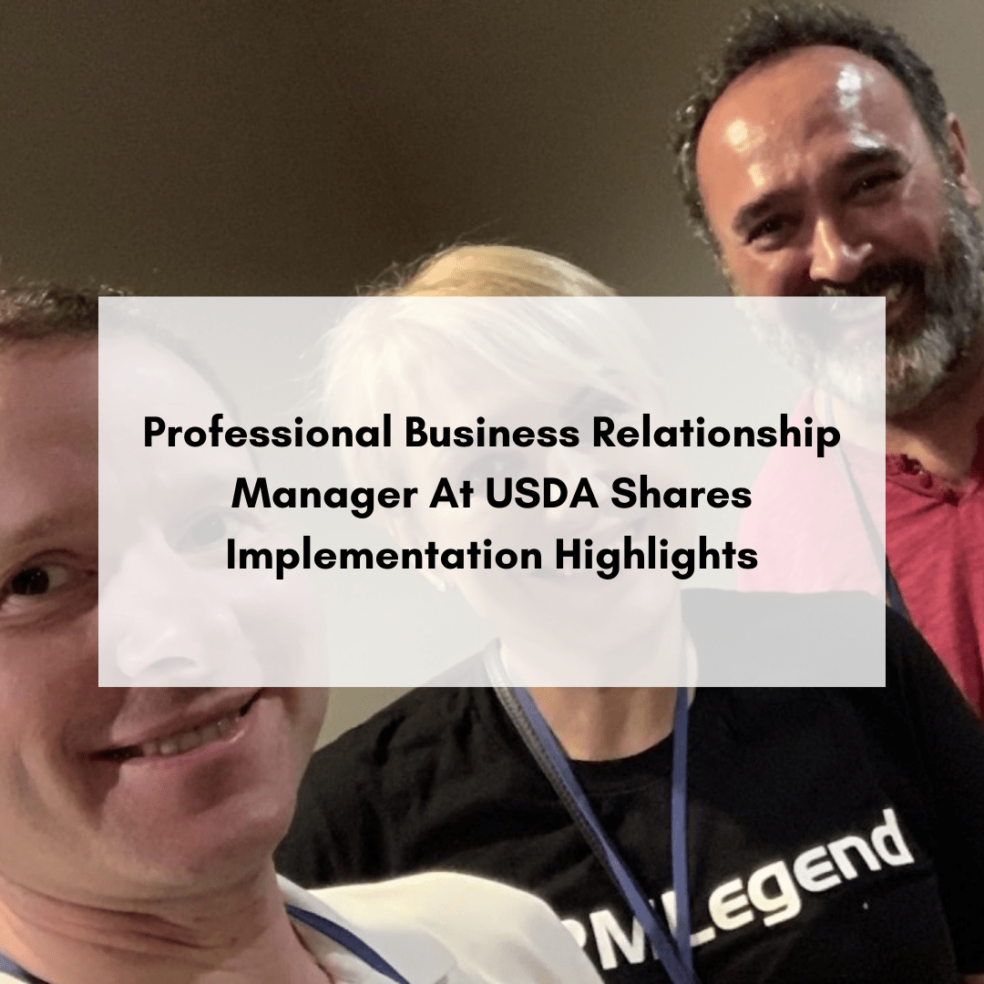 Professional Business Relationship Manager At USDA Shares Implementation Highlights